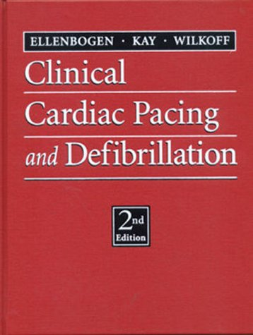 Cardiac Pacemakers and Defibrillators, 2nd Edition