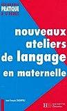 echange, troc Jean-François Simonpoli - Nouveaux ateliers de langage pour l'école maternelle