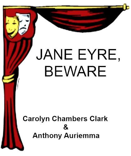 JANE EYRE, BEWARE