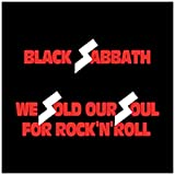 We Sold Our Soul for Rock N Roll
