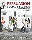 img - for Persuasion, Social Influence, and Compliance Gaining 4th (forth) edition Text Only book / textbook / text book