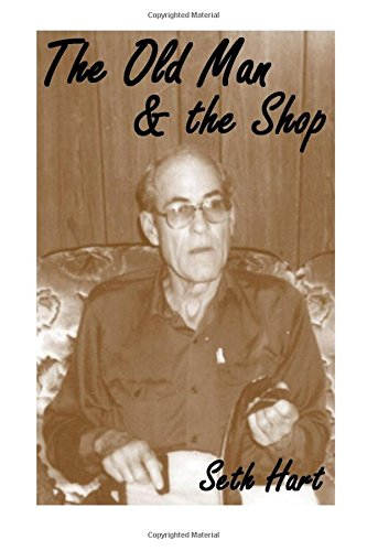 The Old Man and The Shop: Mentors on lifes path