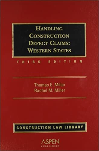 Handling Construction Defect Claims: Western States (Construction Law Library)