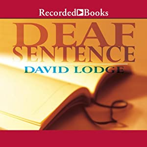 Deaf Sentence | [David Lodge]