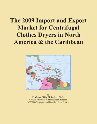 The 2009 Import And Export Market For Centrifugal Clothes Dryers In North America & The Caribbean front-319750