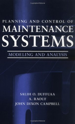 Planning and Control of Maintenance Systems: