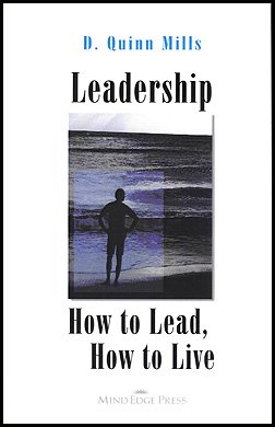 Leadership: How To Lead, How To Live