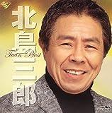 -北島三郎芸道45周年記念-北島三郎ツインベストを試聴する