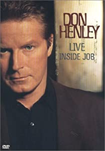Don Henley:Live Inside Job