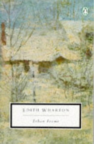 Ethan Frome (Penguin Great Books of the 20th Century)