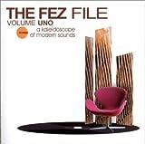 echange, troc Artistes Divers - The Fez File