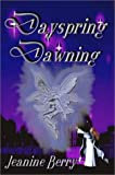 img - for Dayspring Dawning (Elinna Serru, 1) book / textbook / text book