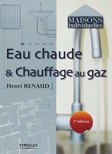 telecharger des livres gratuit eau chaude chauffage au gaz. Black Bedroom Furniture Sets. Home Design Ideas