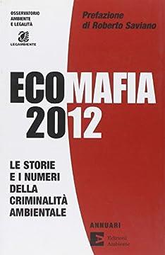 Cover Ecomafia 2012. Le storie e i numeri della criminalità ambientale