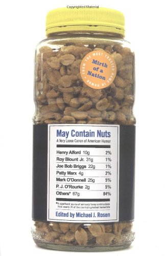 May Contain Nuts: A Very Loose Canon Of American Humor