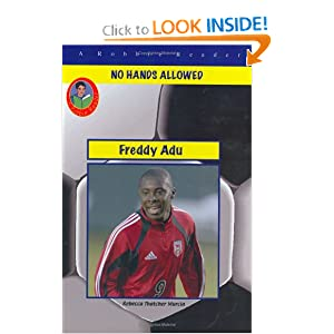 Freddy Adu: young Soccer Super Star (Robbie Readers) Rebecca Thatcher Murcia and Becky Thatcher