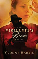 Vigilante's Bride, The