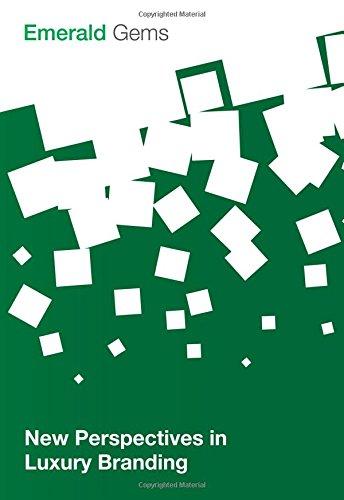 New Perspectives in Luxury Branding (Emerald Gems)