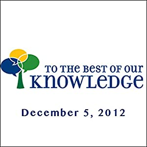 To the Best of Our Knowledge: Extraordinary Minds Radio/TV Program