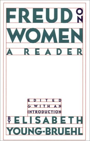 Freud on Women: A Reader