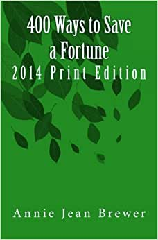 400 Ways To Save A Fortune: 2014 Print Edition