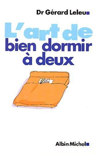 Livre l 39 art de bien dormir deux - Secret pour bien dormir ...