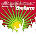 Alltogethernow - The Very Best of The Farm