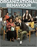 ORGANIZATIONAL BEHAVIOUR Improving Performance and Commitment in the Workplace