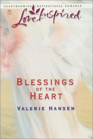 Blessings of the Heart (Love Inspired), VALERIE HANSEN