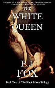 The White Queen (The Black Prince Book 2)