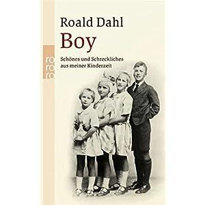 Boy: Schönes und Schreckliches aus meiner Kinderzeit