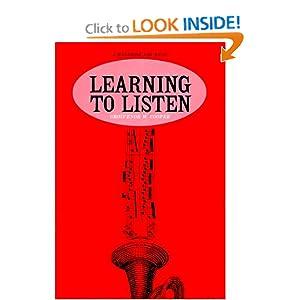 Learning to Listen: A Handbook for Music (Phoenix Books) Grosvenor Cooper