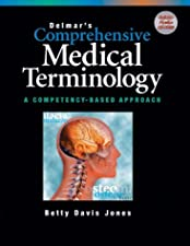 Comprehensive Medical Terminology by Jones