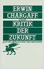 Kritik der Zukunft (Cotta's Bibliothek der Moderne