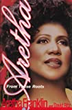 Aretha: From These Roots (0756753007) by Franklin, Aretha