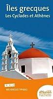 Guide Evasion Îles Grecques - Les Cyclades