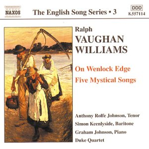 The English Song Series 3: Ralph Vaughan Williams by Ralph Vaughan Williams, Anthony Rolfe Johnson, Simon Keenlyside, Graham Johnson and Duke Quartet