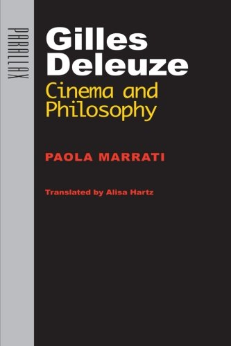 Gilles Deleuze: Cinema and Philosophy (Parallax: Re-visions of Culture and Society)