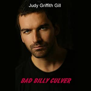 Bad Billy Culver | [Judy G. Gill]