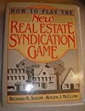 img - for How to Play the New Real Estate Syndication Game book / textbook / text book