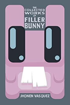 Collected Works Of Filler Bunny