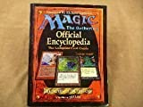 img - for Magic - The Gathering Official Encyclopedia & The Complete Card Guide book / textbook / text book