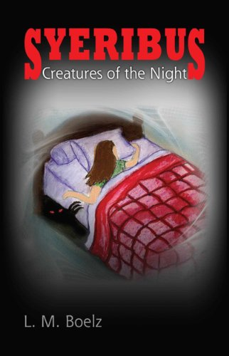 Book: Syeribus Creatures Of The Night (Trilogy) by L M Boelz