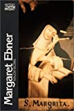 img - for Margaret Ebner, Major Works (Classics of Western Spirituality) book / textbook / text book