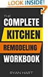 The Complete Kitchen Remodeling Workbook