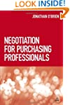 Negotiation for Purchasing Professionals