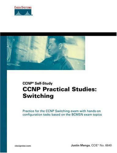 CCNP Practical Studies: Switching