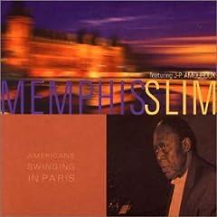 Memphis Slim - Americans Swinging In Paris - Digipack
