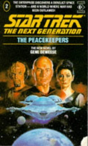 The Peacekeepers (Star Trek: The Next Generation 2)