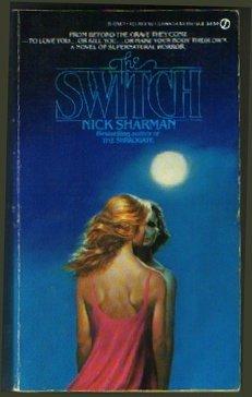 The Switch, Nick  Sharman